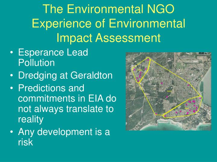 The Environmental NGO Experience of Environmental Impact Assessment
