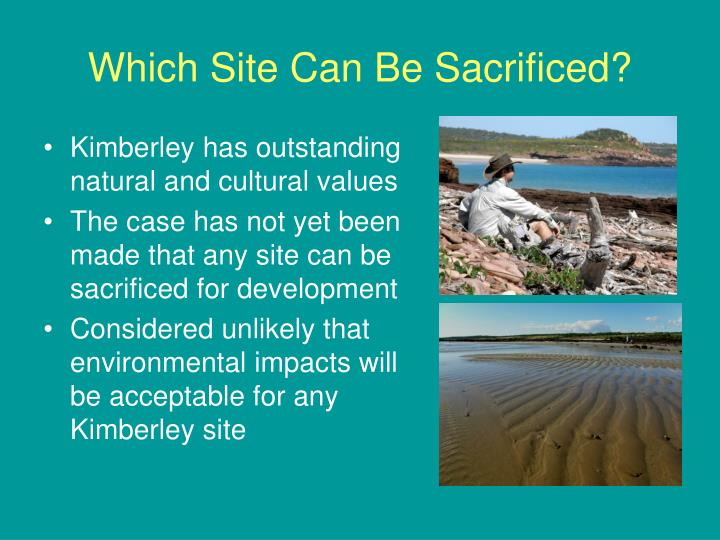 Which site can be sacrificed