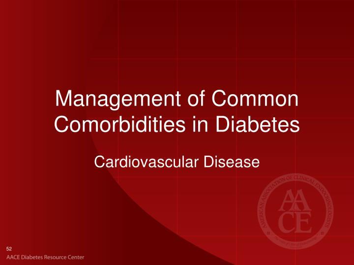 Management of Common Comorbidities in Diabetes