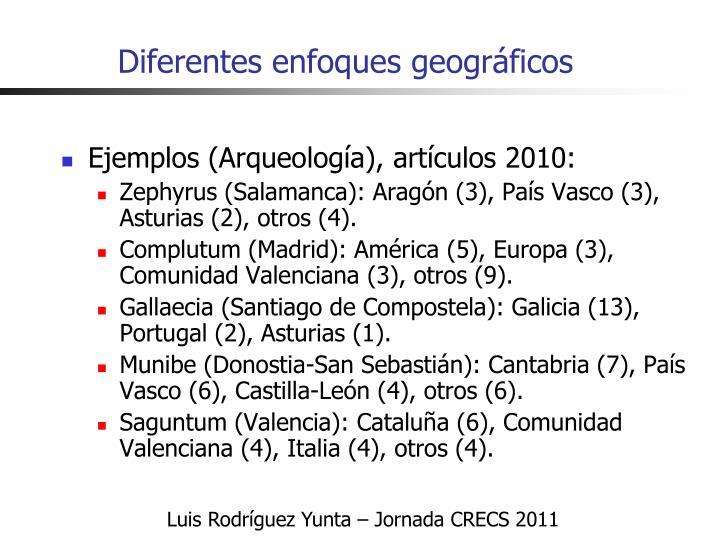 Diferentes enfoques geográficos