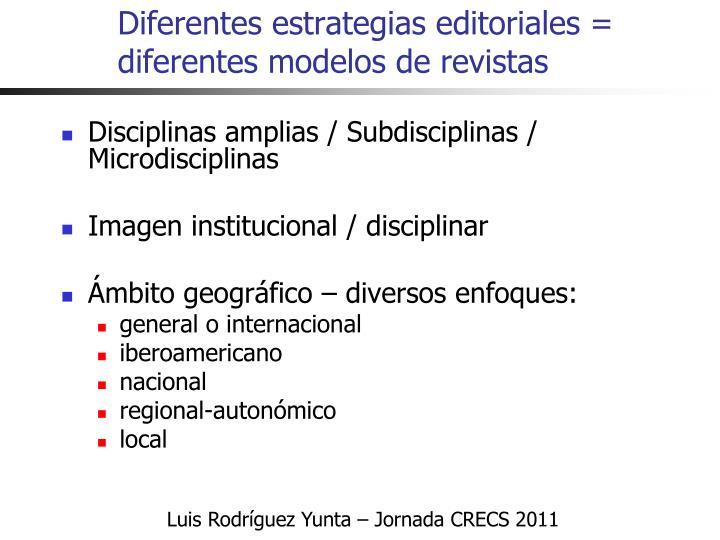 Diferentes estrategias editoriales = diferentes modelos de revistas