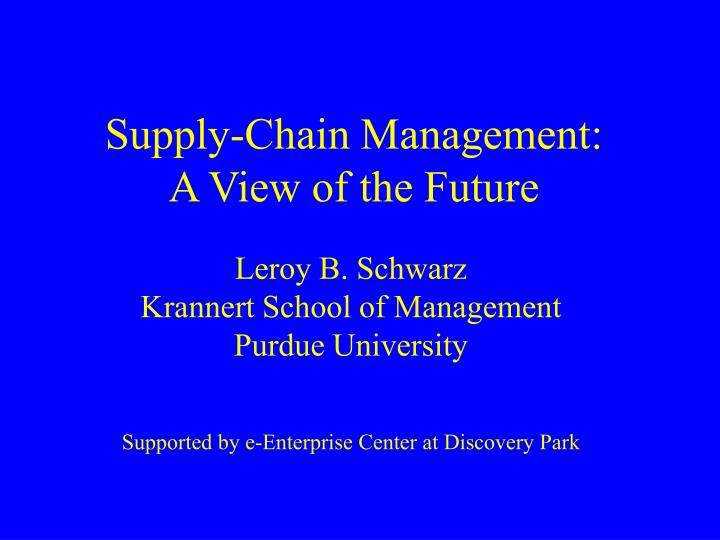 supply chain management a view of the future n.