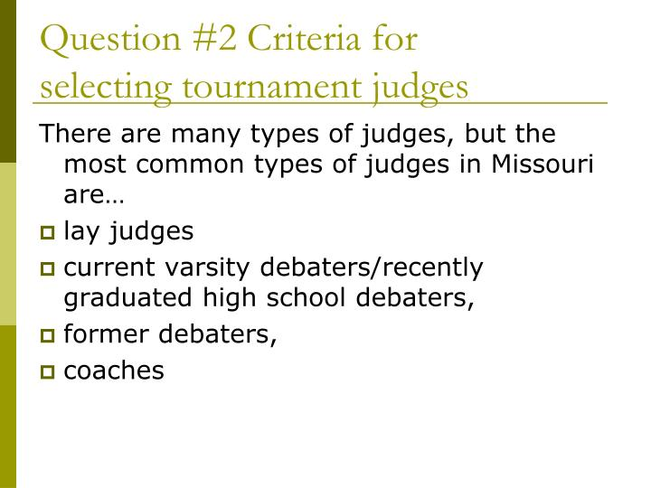 Question #2 Criteria for