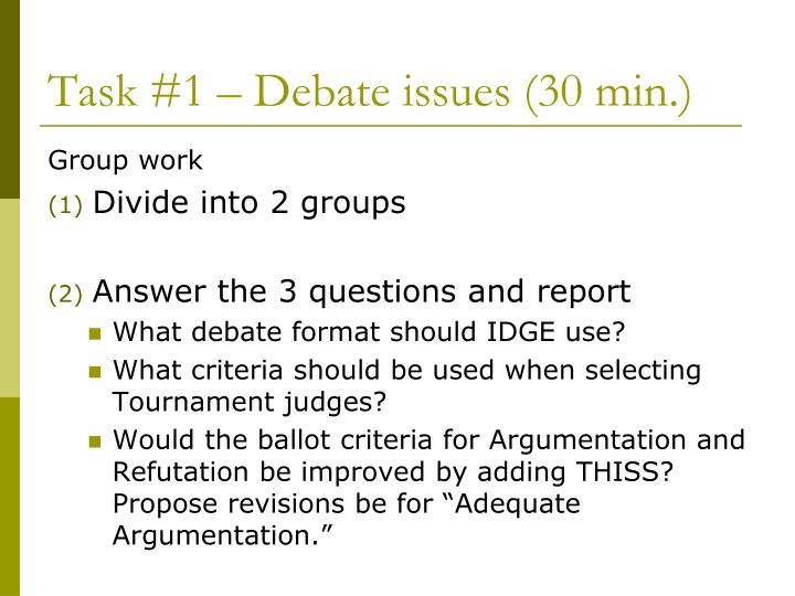 Task #1 – Debate issues (30 min.)