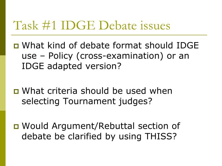 Task #1 IDGE Debate issues