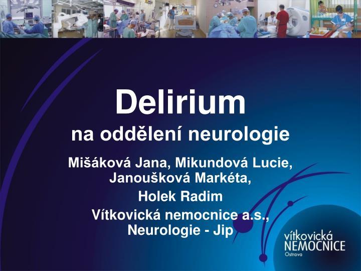 delirium na odd len neurologie n.