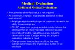 medical evaluation additional medical evaluations