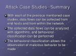 attack case studies summary