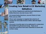 creating new retail ed marketing initiatives1