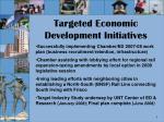 targeted economic development initiatives