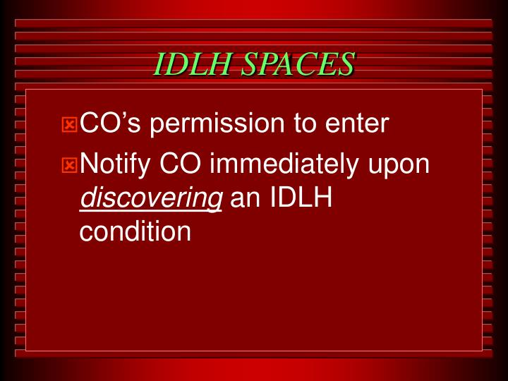 IDLH SPACES