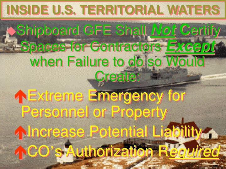 INSIDE U.S. TERRITORIAL WATERS