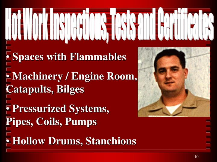 Hot Work Inspections, Tests and Certificates