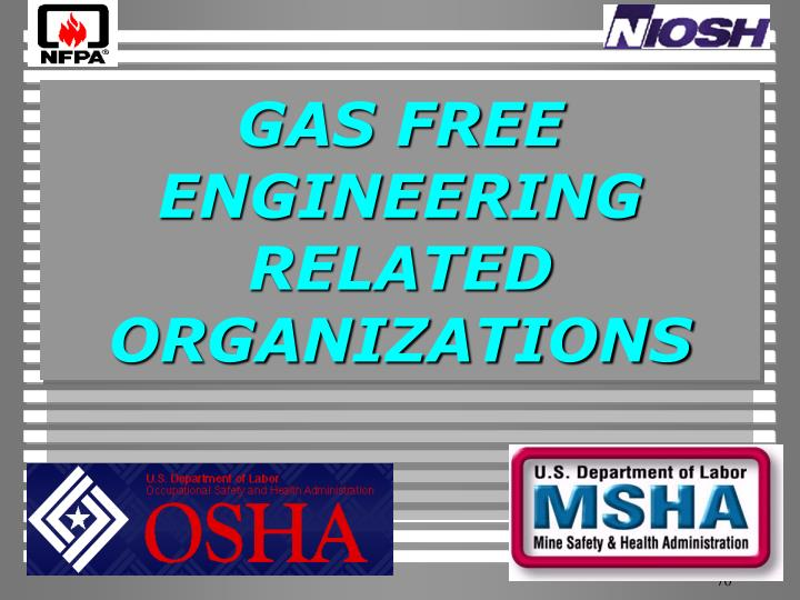 GAS FREE ENGINEERING RELATED ORGANIZATIONS