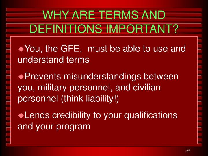 WHY ARE TERMS AND DEFINITIONS IMPORTANT?