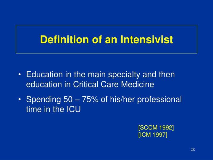 Definition of an Intensivist