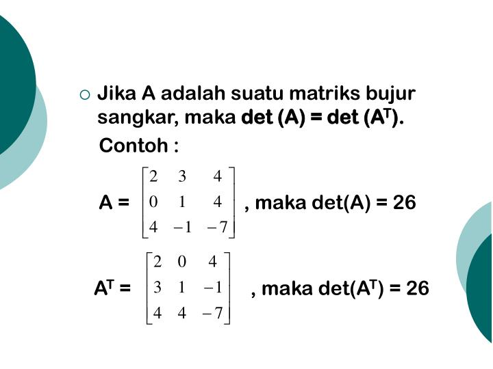 Jika A adalah suatu matriks bujur sangkar, maka