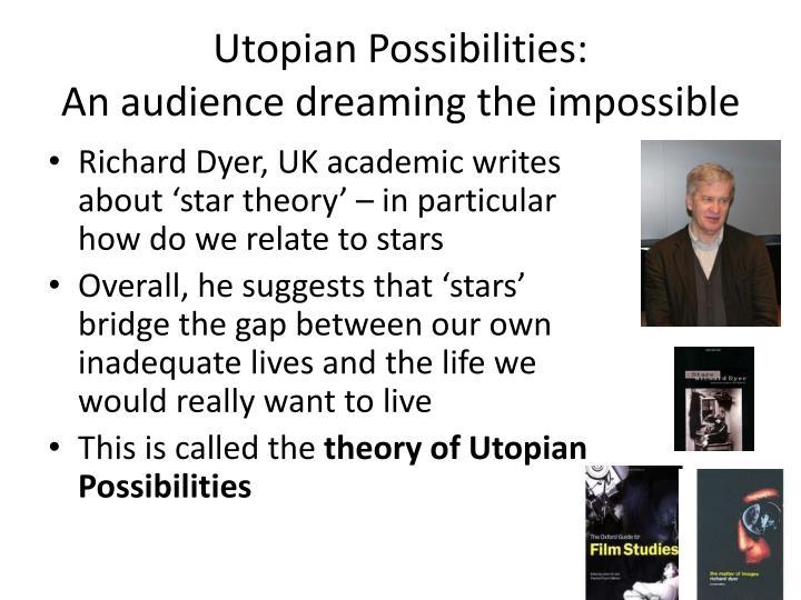 Utopian Possibilities: