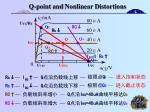q point and nonlinear distortions