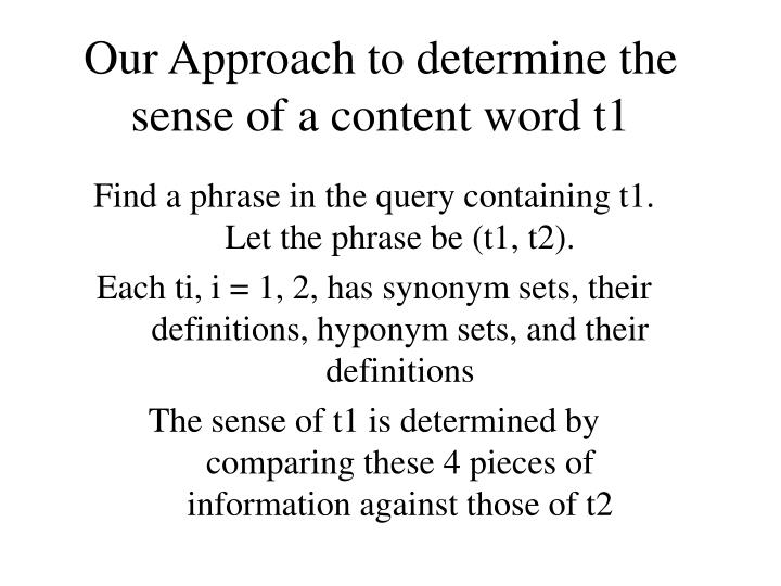 Our Approach to determine the sense of a content word t1