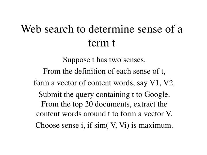 Web search to determine sense of a term t