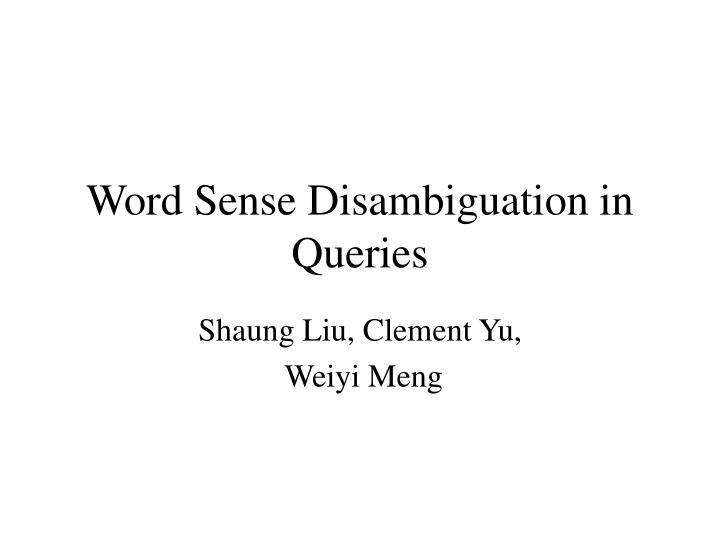 Word sense disambiguation in queries