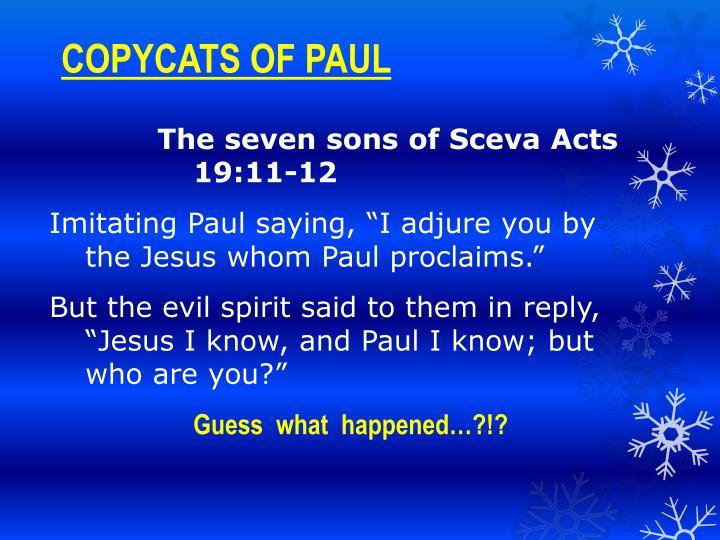 COPYCATS OF PAUL