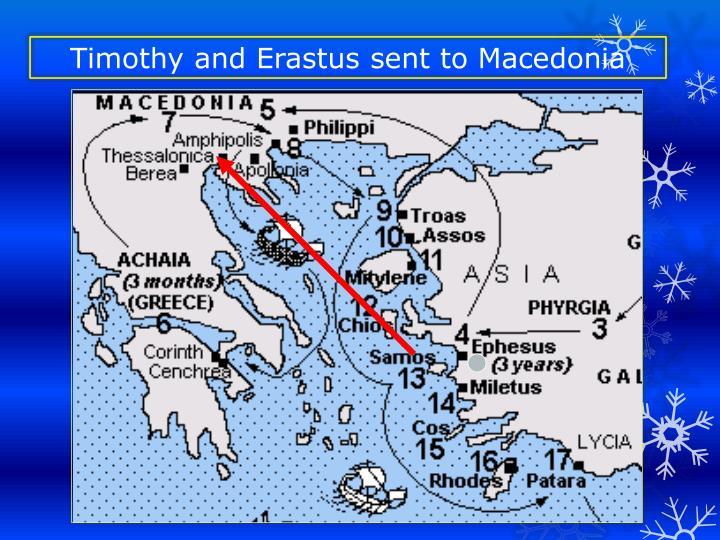 Timothy and Erastus sent to Macedonia