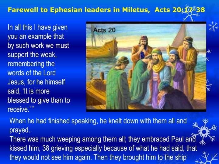 Farewell to Ephesian leaders in Miletus,  Acts 20:17-38