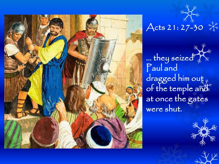 Acts 21: 27-30