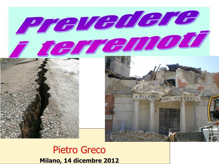 pietro greco milano 14 dicembre 2012 n.
