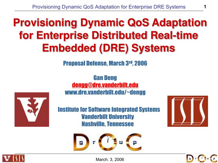 provisioning dynamic qos adaptation for enterprise distributed real time embedded dre systems n.