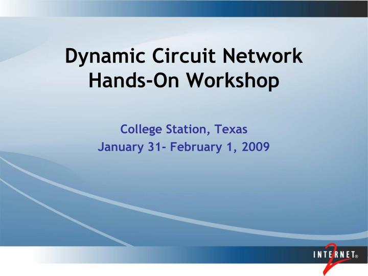 dynamic circuit network hands on workshop n.