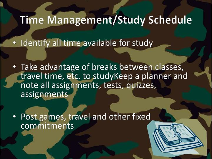 Time Management/Study Schedule