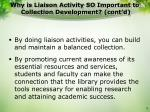 why is liaison activity so important to collection development cont d