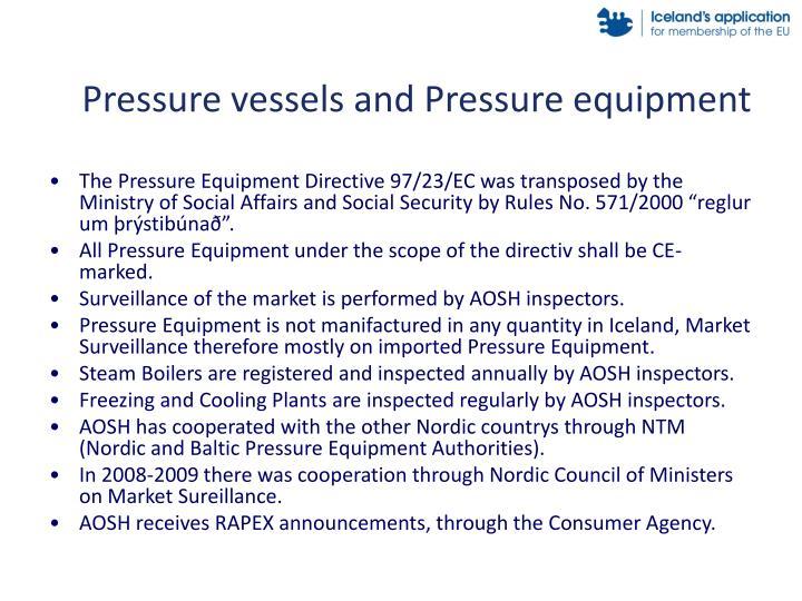 Pressure vessels and Pressure equipment