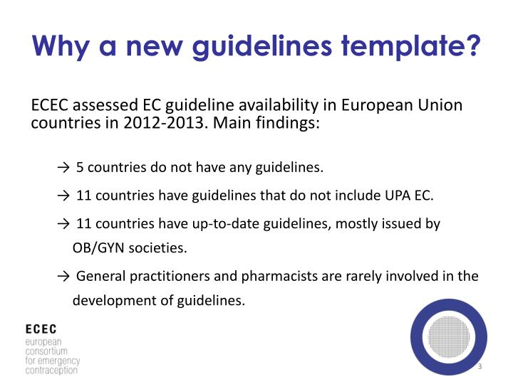 Why a new guidelines template
