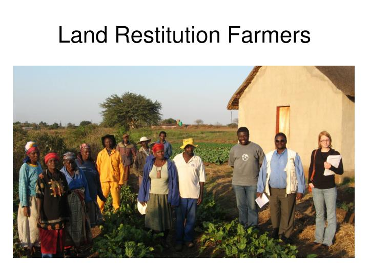 Land Restitution Farmers