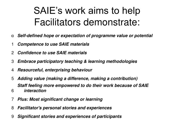 SAIE's work aims to help Facilitators demonstrate: