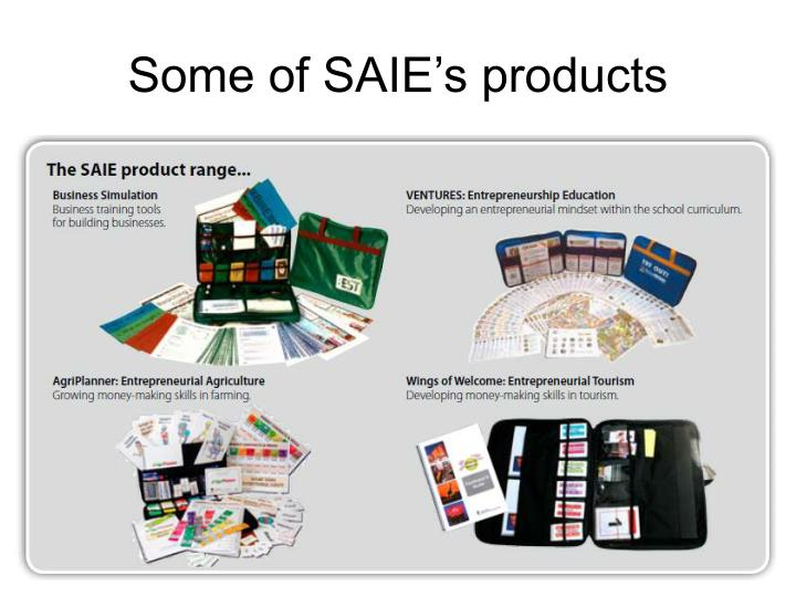 Some of saie s products