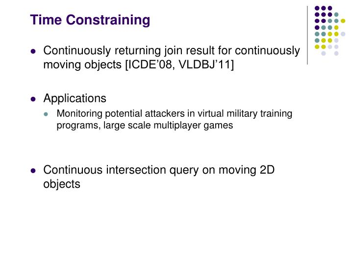 Time Constraining