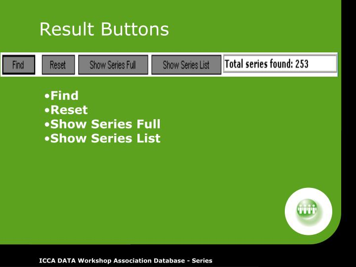 Result Buttons