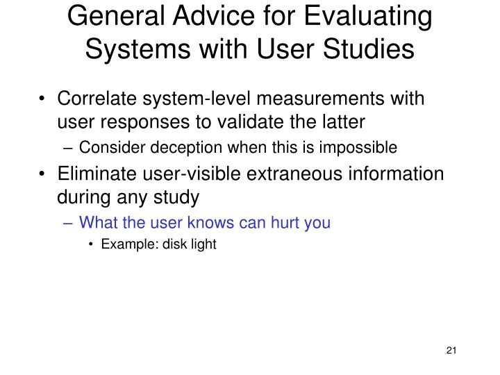 General Advice for Evaluating Systems with User Studies