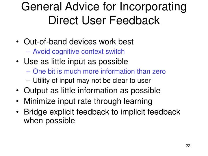 General Advice for Incorporating Direct User Feedback