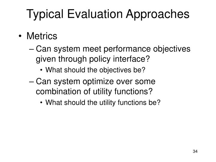 Typical Evaluation Approaches