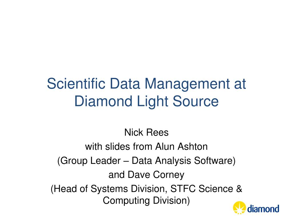 PPT - Scientific Data Management at Diamond Light Source PowerPoint