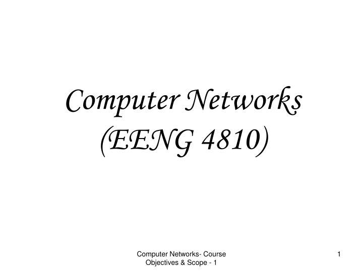computer networks eeng 4810 n.