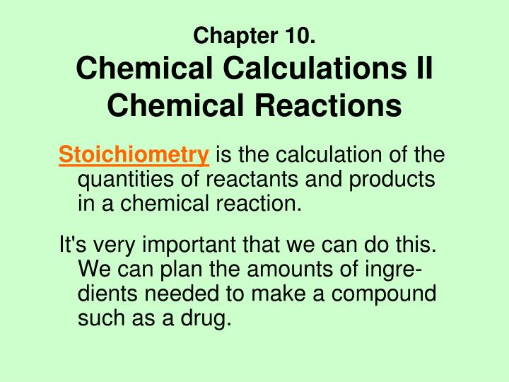 chapter 10 chemical calculations ii chemical reactions n.