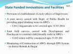 state funded innovations and facilities1