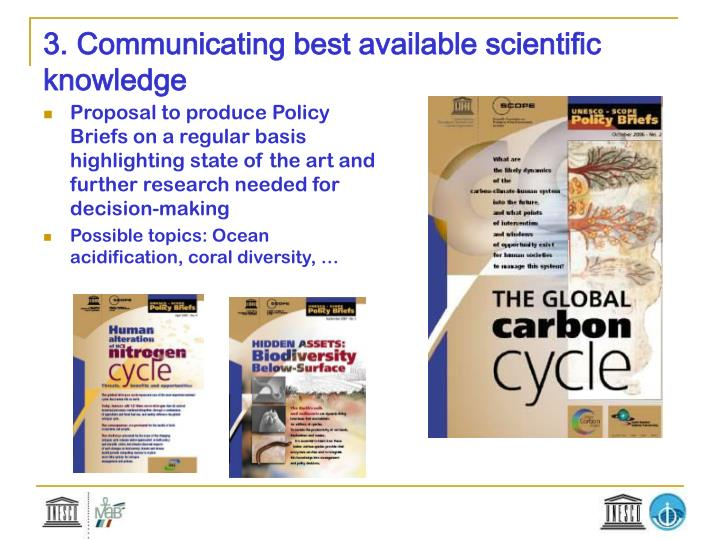 3. Communicating best available scientific knowledge